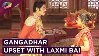 Gangadhar Gets Upset With Laxmi Bai | Laxmi Bai Praised By Others | Jhansi Ki Rani