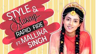 Mallika Singh Takes Up The Style Quiz And Makeup Rapid Fire | Radha Krishna