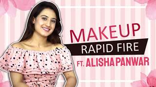 Alisha Panwar Takes Up The Makeup Rapid Fire