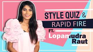 Lopamudra Raut Takes Up Our Style Quiz And Makeup Rapid Fire