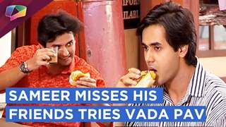 Sameer Misses His Friends And Tries Vada Pav | Yeh Unn Dino Ki Baat Hai