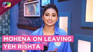 Mohena Kumari Singh Reacts On Leaving Yeh Rishta | Wedding Plans | Khatra Khatra Khatra