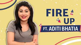 Fire Up Ft. Aditi Bhatia | Useless talent, Tattoos & More