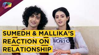 Sumedh Mudgalkar And Mallika Singh React On Relationship Rumours