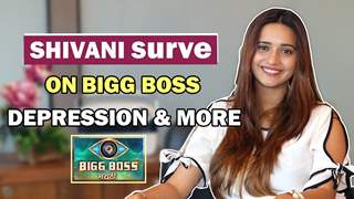Shivani Surve Opens Up About Exit From Bigg Boss, Depression, Boyfriend & More | Exclusive