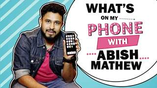 What's On My Phone With Abish Mathew | Phone Secrets Revealed