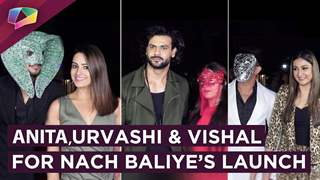Anita, Urvashi & Vishal Share About Nach Baliye | Launch