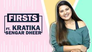 Kratika Sengar Dheer Reveals All Her Firsts | First Audition, Rejection & More