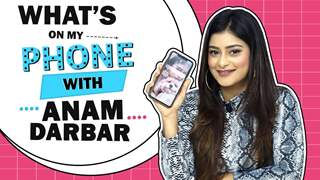 What's On My Phone With Anam Darbar | Phone Secrets Revealed