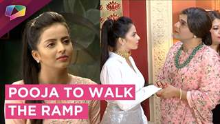 Pooja To Land Up In Trouble | Walks The Ramp | Ek Brahm Sarvagun Sampann