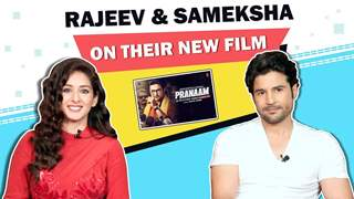 Rajeev Khandelwal And Sameksha Singh Share About Pranaam, Fun Anecdotes & More