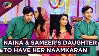 Naina And Sameer's Daughter To Have Her Naamkaran Ceremony | Yeh Unn Dino