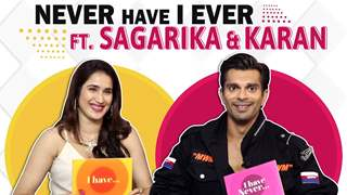 Karan Singh Grover And Sagarika Ghatge Khan Play Never Have I Ever With India Forums