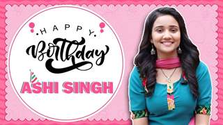 Ashi Singh Celebrates Her Birthday With India Forums