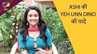 Ashi Singh की Yeh Unn Dino की यादें | पसन्दीदा पल | Sony Tv
