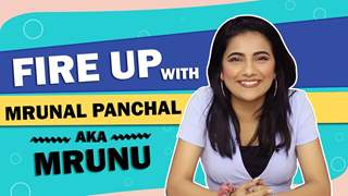 Fire Up Ft. Mrunal Panchal Aka Mrunu | Favourite Tik Toker, Couple Goals & More