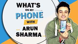 What's On My Phone With Arun Sharma | Phone Secrets Revealed | MTV Roadies Winner
