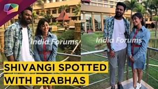Shivangi Joshi Spotted With Prabhas In Mumbai | Saaho Promotions | EXCLUSIVE