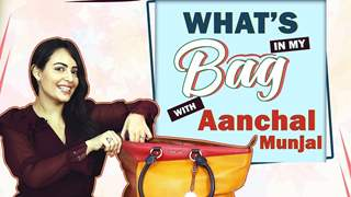 What's In My Bag With Aanchal Munjal | Bag Secrets Revealed