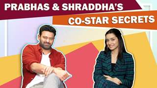 Prabhas And Shraddha Shares Each Others Co-Star Secrets | Saaho