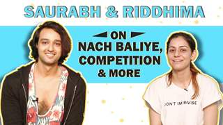 Saurabh Raj Jain And Riddhima Jain On Nach Baliye 9 | Competition, Favourites & More