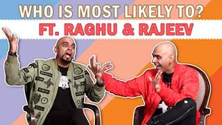 Who Is Most Likely To? FT. Raghu Ram And Rajeev Laxman
