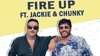 Fire Up Ft. Jackie Shroff And Chunky Pandey | Favourite Food, Dance Move & More