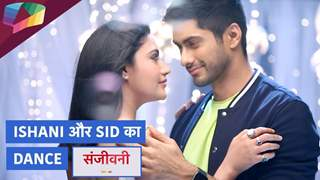 Ishani और Sid का dance | Sanjivani 2 | Star Plus