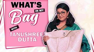 What's In My Bag With Tanushree Dutta | Bag Secrets Revealed