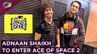 Adnaan Shaikh To Enter Ace Of Space 2 After Luv Tyagi