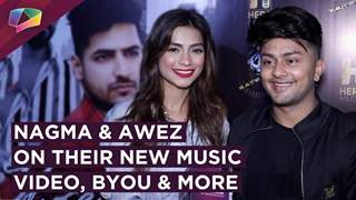 Awez Darbar And Nagma Mirajkar Share About Their New Music Video, YouTube & More