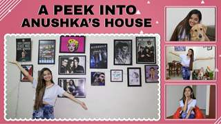 Anushka Sen Gives Us A Peek Into Her House | House Tour | Exclusive