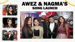 Awez Darbar And Nagma Mirajkar's Star-Studded Song Launch   Jannat, Faisu, Avneet, Amar & More