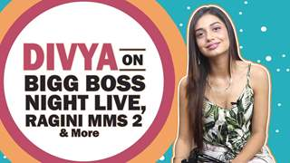 Divya Agarwal talks about Bigg Boss Night Live | Ragini MMS 2 & More