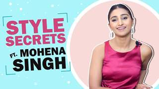 Mohena Kumari Singh Reveals Her Style Secrets With India Forums