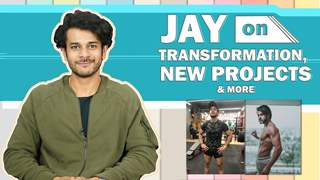Jay Soni Talks About His Transformation, Looks, Acting & More