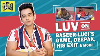 Luv Tyagi's Take On Baseer-Lucinda's Game | Deepak, His Exit & More | ACE Of Space 2