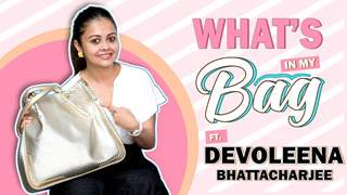 What's In My Bag Ft. Devoleena Bhattacharjee | Bag Secrets Revealed