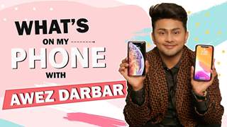 What's On My Phone With Awez Darbar | Phone Secrets Revealed