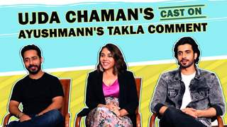 Sunny Singh, Maanvi Gagroo And Abhishek Patak On Ayushmann's Takla Comment & More