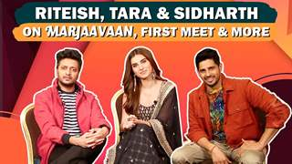 Riteish Deshmukh, Tara Sutaria & Sidharth Malhotra Share Fun Anecdotes, First Meet & More