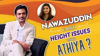 Nawazuddin Siddiqui Reveals The Height Issues He Faced With Athiya Shetty