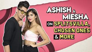 Ashish Bhatia And Miesha Iyer's Most Candid Chat | Splitsvilla, Chosen Ones, Tasks & More