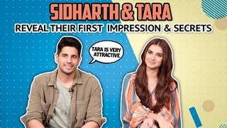 Sidharth Malhotra & Tara Sutaria Reveal Their First Impression & Fun Secrets | Marjaavaan