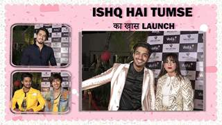 ISHQ HAI TUMSE का ख़ास launch | Shifa, Faiz, Faisu, Team 07