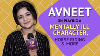 Avneet Kaur talks about playing a mentally ill character, New project & more
