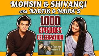 Mohsin Khan And Shivangi Joshi Aka Kartik & Naira's 1000 Episodes Celebration | Compliment & More