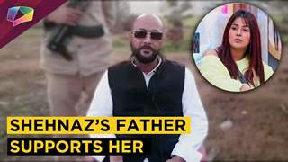 Shehnaz's Father Gives A Strong Message & Supports Her | Bigg Boss 13