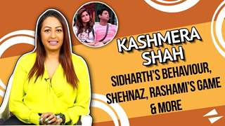 Kashmera On Sid's Behaviour With Arti, Shehnaz's Game, Rashami, Asim & More | Bigg Boss