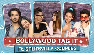 Splitsvilla Couples Take Up The Bollywood Tag It Challenge | India Forums
